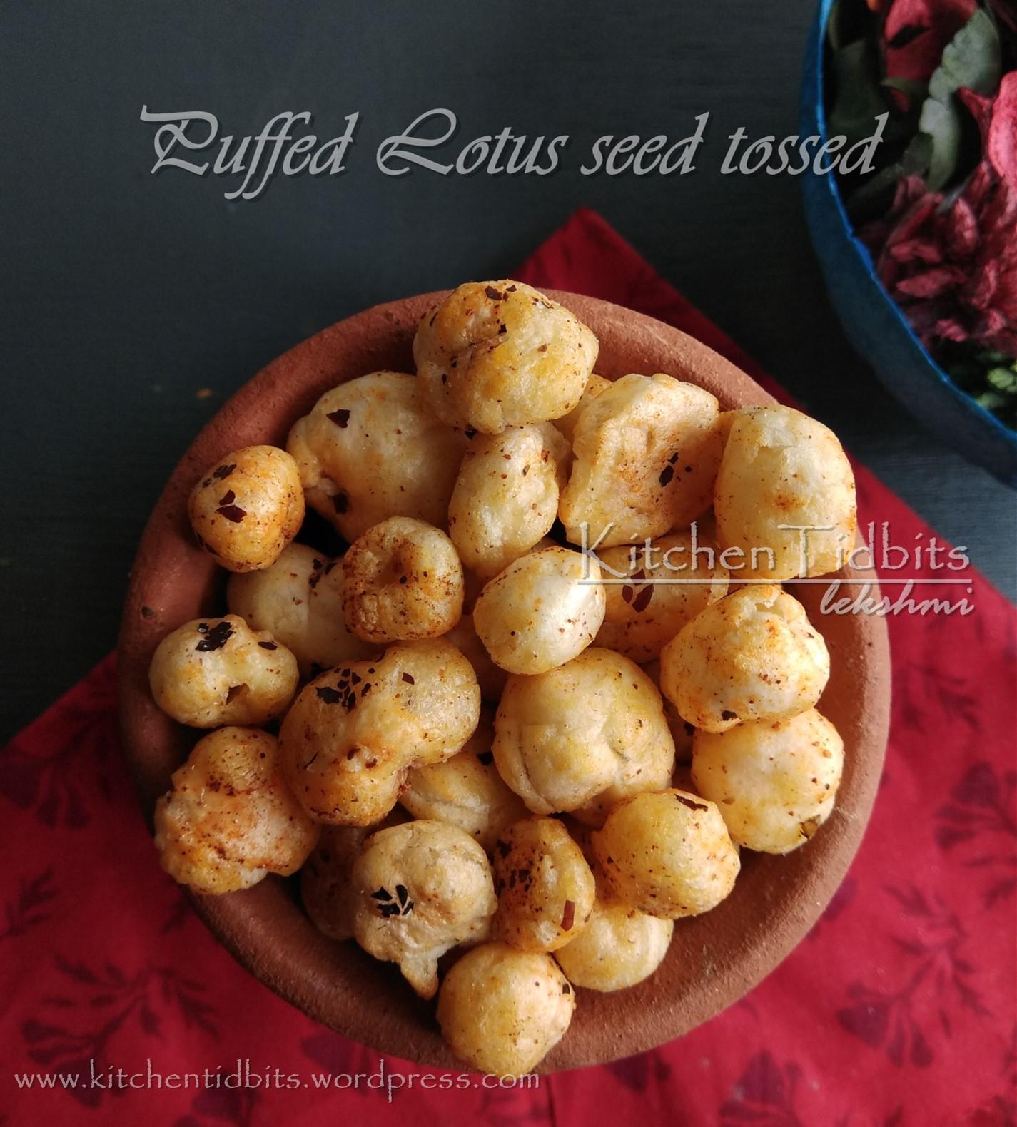 Puffed Lotus Seed /Phool Makhana Tossed